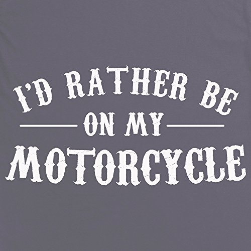 I'd Rather Be On My Motorcycle T-Shirt, Herren Anthrazit
