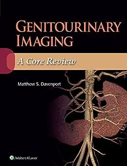 Genitourinary Imaging: A Core Review por Matthew Davenport epub