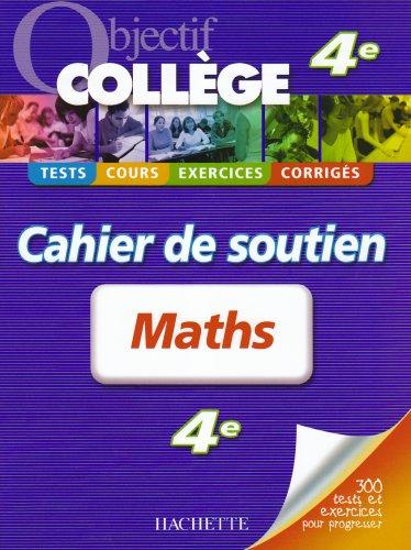 Maths 4e : Cahier de soutien