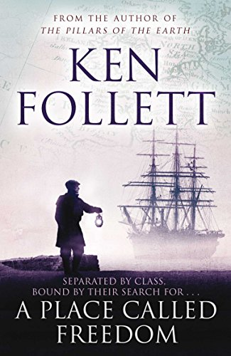 A Place Called Freedom (English Edition) por Ken Follett