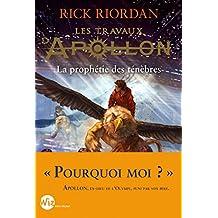 Les Travaux d'Apollon - tome 2 : La prophétie des ténèbres (A.M.ROMANS ADOS)