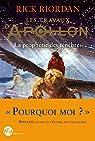 Les Travaux d'Apollon - tome 2 : La prophétie des ténèbres par Riordan