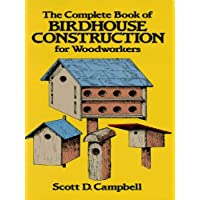 The Complete Book of Birdhouse Construction for Woodworkers (Dover Woodworking) - Casa Finch Birdhouse