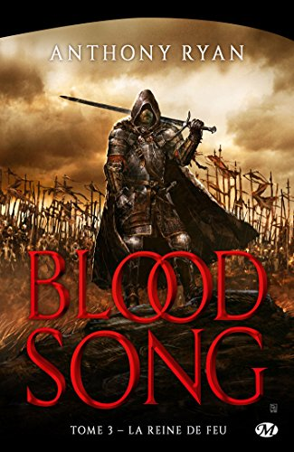 Blood Song, T3 : La Reine de feu