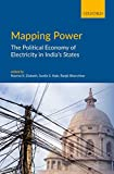 #6: Mapping Power: The Political Economy of Electricity in India's States