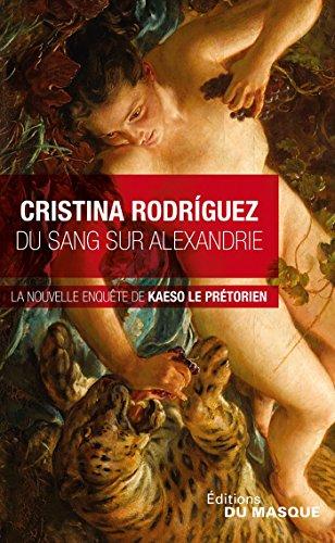 Du sang sur Alexandrie (Masque Poche) par Cristina Rodriguez