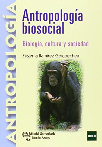 Antropología Biosocial: Biología, cultura y sociedad (Manuales)