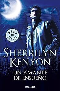Un amante de ensueño par Sherrilyn Kenyon