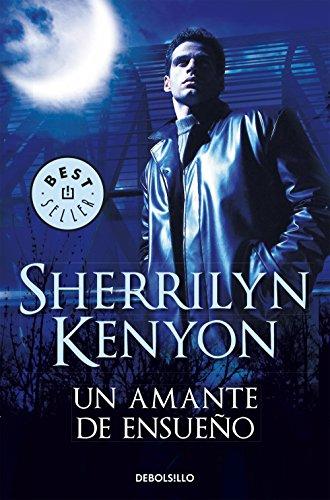 Un amante de ensueño (Cazadores Oscuros 1) (Spanish Edition)