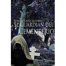 el guardián del cementerio (1, Band 1)