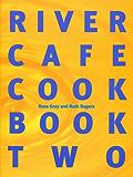 River Cafe Cook Book 2: Bk.2