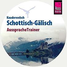 AusspracheTrainer Schottisch-Gälisch (Kauderwelsch)