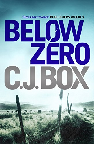 Below Zero (Joe Pickett series Book 9) (English Edition) par C. J. Box