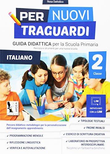 Per nuovi traguardi. Italiano. Per la scuola elementare. Con CD-ROM: 2