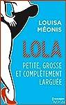 Lola S2.E2 - Petite, grosse et complètement larguée (Lola 2) par Méonis