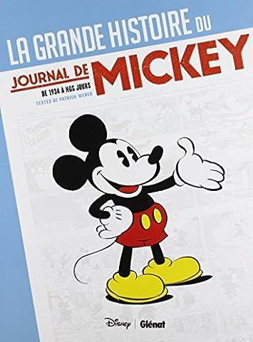 Mickey Journal - La Grande Histoire du Journal de