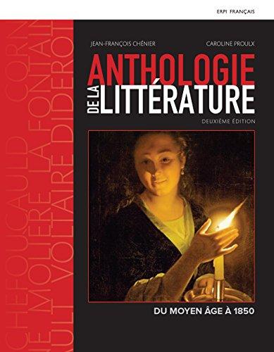 ANTHOLOGIE LITTÉRATURE - DU MOYEN ÂGE À 1850, 2e édition : MANUEL + ÉDITION EN LIGNE + MONLAB - ÉTUDIANT (12 MOIS)