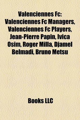 valenciennes-fc-valenciennes-fc-managers-valenciennes-fc-players-jean-pierre-papin-roger-milla-ivica