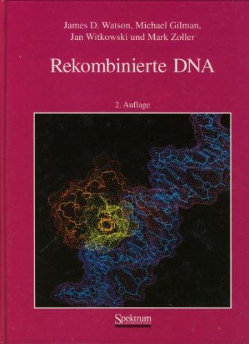 Rekombinierte DNA (Watson James D)