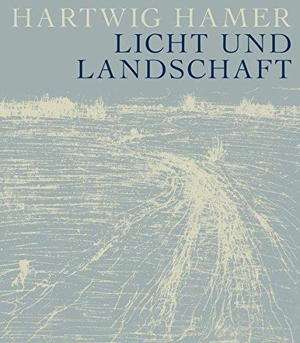 Hartwig Hamer - Licht und Landschaft (Drucke der Sisyphos-Presse) - 1 Licht Landschaft Licht