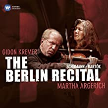 Kremer/Argerich : The Berlin Recital