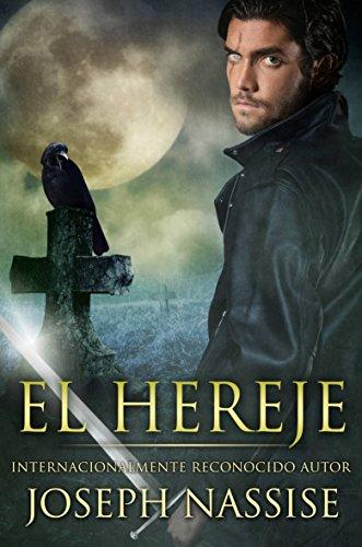 El Hereje (Las Crónicas Templarias #1) por Joseph Nassise