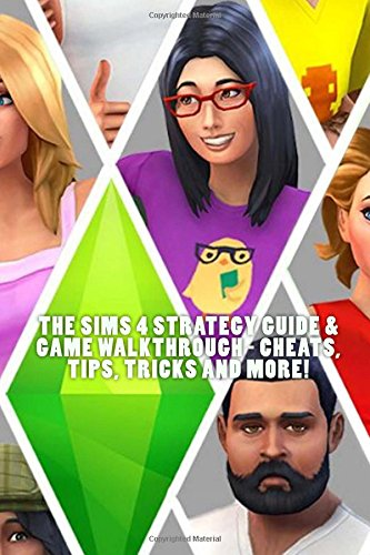 The Sims 4 Strategy Guide & Game Walkthrough - Cheats, Tips, Tricks AND MORE! (Super Mario Bros Ps4 Spiele)