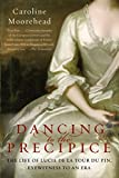 Image de Dancing to the Precipice: The Life of Lucie de la Tour du Pin, Eyewitness to an Era