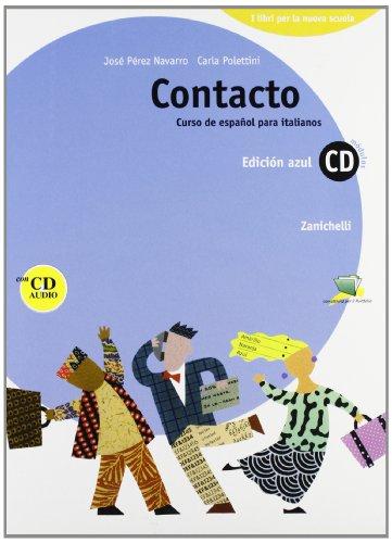Contacto. Curso de español para italianos. Modulo C-D. Con CD audio. Per le Scuole superiori