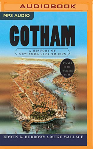 Gotham: A History of New York City to 1898 (History of NYC) por Edwin G. Burrows