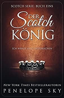 Der Scotch-König von [Sky, Penelope]