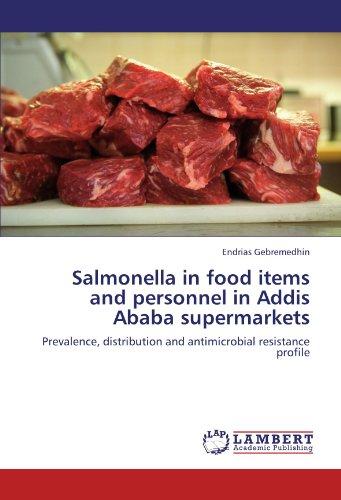 Salmonella in food items and personnel in Addis Ababa supermarkets por Endrias Gebremedhin