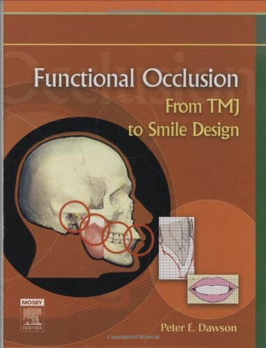 By Peter E. Dawson - Functional Occlusion: From TMJ to Smile Design: 3rd (third) Edition