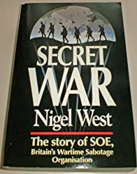 Secret War: Story of S.O.E. (Teach Yourself) by Nigel West (1993-02-18)