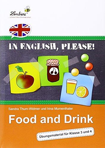In English, please! Food and Drink (PR): Grundschule, Englisch, Klasse 3-4