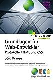 Grundlagen für Web-Entwickler: Protokolle, HTML und CSS