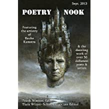 Poetry Nook, Vol. 1, Sept. 2013: A Magazine of Contemporary Poetry & Art: Volume 1 by Frank Watson (2013-09-25)