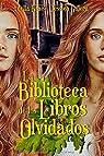 La biblioteca de los libros olvidados par Jessica Galera Andreu