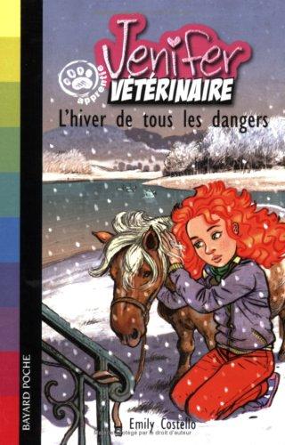 Jenifer apprentie vétérinaire : L'hiver de tous les dangers