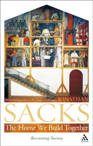 The Home We Build Together: Recreating Society by Jonathan Sacks (2007) Hardcover