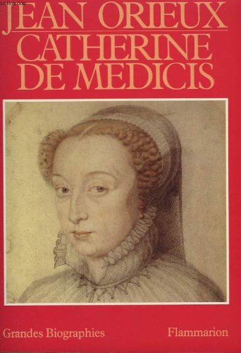 Catherine de medicis ou la reine noire