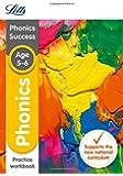 Phonics Ages 5-6 Practice Workbook (Letts KS1 Revision Success - New Curriculum)