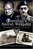 Churchills Secret Weapons: The Story of Hobarts Funnies