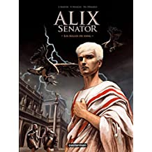 Alix Senator (Tome 1) - Les Aigles de sang