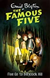 Five Go To Billycock Hill: Book 16 (Famous Five series)
