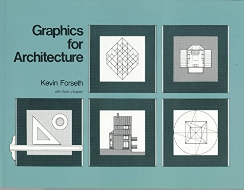 [(Graphics for Architecture)] [By (author) Kevin Forseth ] published on (October, 1979)