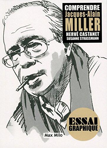 Comprendre Jacques-Alain Miller