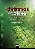 christmas 4 voices: Das große Weihnachts-Chorbuch für gemsichte Stimmen SATB -