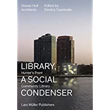 Library, a Social Condenser: Hunter Point Community Library