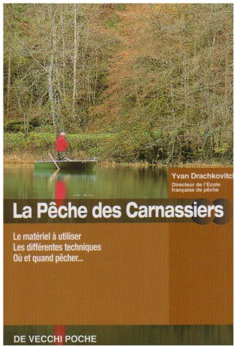 La pêche des carnassiers par Yvan Drachkovitch